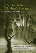 The Gothic in Children's Literature: Haunting the Borders (Children's Literature and Culture)