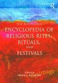 Routledge Encyclopedia of Religious Rites Rituals and Festivals