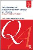 Quality Assurance and Accreditation in Distance Education and e-Learning: Models, policies a...