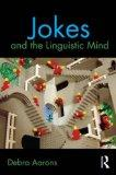 Jokes and the Linguistic Mind