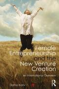 Female Entrepreneurship and the New Venture Creation : An International Overview