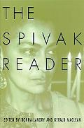 Spivak Reader Selected Works of Gayatri Chakravorty Spivak