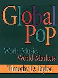 Global Pop World Music, World Markets