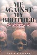 Me Against My Brother At War in Somalia, Sudan, and Rwanda