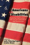 Americans With Disabilities Exploring Implications of the Law for Individuals and Institutions