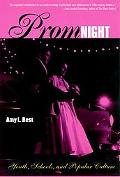 Prom Night Youth, Schools, and Popular Culture