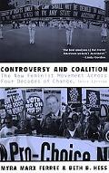 Controversy and Coalition The New Feminist Movement Across Three Decades of Change