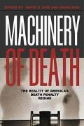 Machinery of Death The Reality of America's Death Penalty Regime