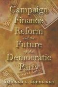 Campaign Finance Reform and the Future of the Democratic Party