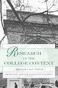Research in the College Context Approaches and Methods