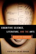 Cognitive Science, Literature, and the Arts A Guide for Humanists