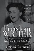 Freedom Writer Virginia Foster Durr, Letters from the Civil Rights Years