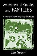 Assessment of Couples and Families Contemporary and Cutting-Edge Strategies