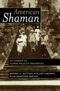 American Shaman An Odyssey of Global Healing Traditions