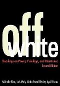 Off White Readings in Power, Privilege, and Resistance