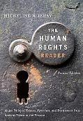 Human Rights Reader Major Political Essays, Speeches And Documents From The Bible To The Present