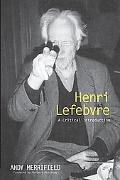 Henri Lefebvre A Critical Introduction