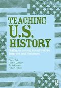 Teaching American History: Dialogues between Historians, Teachers, and Students