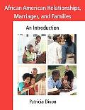 African American Relationships, Marriages, And Families An Introduction