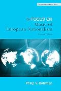 Focus: Music, Nationalism, and the Making of a New Europe (Focus on World Music Series)