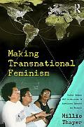Making Transnational Feminism: Rural Women, NGO Activists, and Northern Donors in Brazil (Pe...