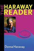 Haraway Reader