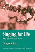 Singing for Life HIV/Aids And Music in Africa