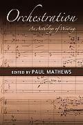 Orchestration An Anthology of Writings
