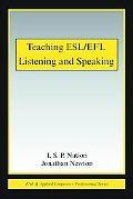 Teaching ESL/EFL Listening and Speaking