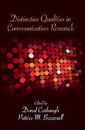 Distinctive Qualities of Communication Research