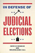 In Defense of Judicial Elections