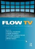 Flow TV: Television in the Age of Media Convegence