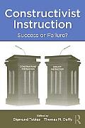 Constructivist Instruction: Success or Failure?