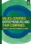 Values-Centered Entrepreneurs and Their Companies