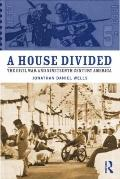 House Divided : The Civil War and Reconstruction in American His