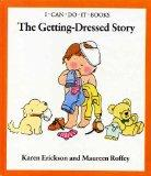 The Getting-dressed Story (I can do it books)
