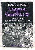 Casebook on Criminal Law
