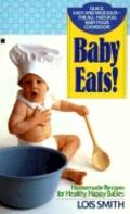 Baby Eats! - Lois Smith - Mass Market Paperback