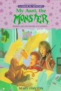 My Aunt, the Monster: A Magical Mystery Number One - Mary Stanton - Mass Market Paperback