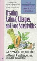 Physicians' Guides to Healing: Treating Asthma, Allergies, and Food Sensitivities - Alan Pre...