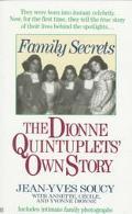 Family Secrets: The Dionne Quintuplets' Autobiography - Jea
