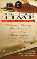 Crime Through Time: Original Tales of Historical Mystery - Miriam Grace Monfredo - Mass Mark...