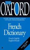 The Oxford French Dictionary: French-English: English-French