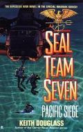 Pacific Siege (Seal Team Seven Series #8)