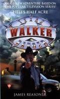 Walker, Texas Ranger: Hell's Half Acre - James Reasoner - Mass Market Paperback