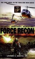 Force Recon - James V. Smith - Mass Market Paperback