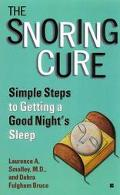 Snoring Cure: Simple Steps to Getting a Good Night's Sleep