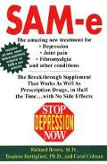 Stop Depression Now Sam-E  The Breakthrough Supplement That Works As Well As Prescription Dr...