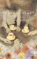 Heart to Heart: Deepening Women's Friendship at Midlife - Patricia Gottlieb Shapiro - Paperback