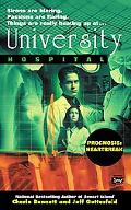 University Hospital Prognosis Heartbreak - Cherie Bennett - Mass Market Paperback